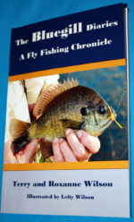 """The Bluegill Diaries"" by Terry and Roxanne Wilson"