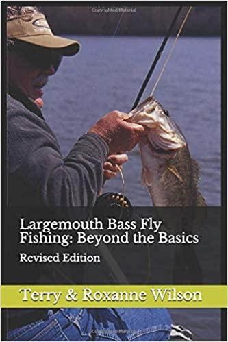 New Fly Fishing Book From Terry and Roxanne Wilson
